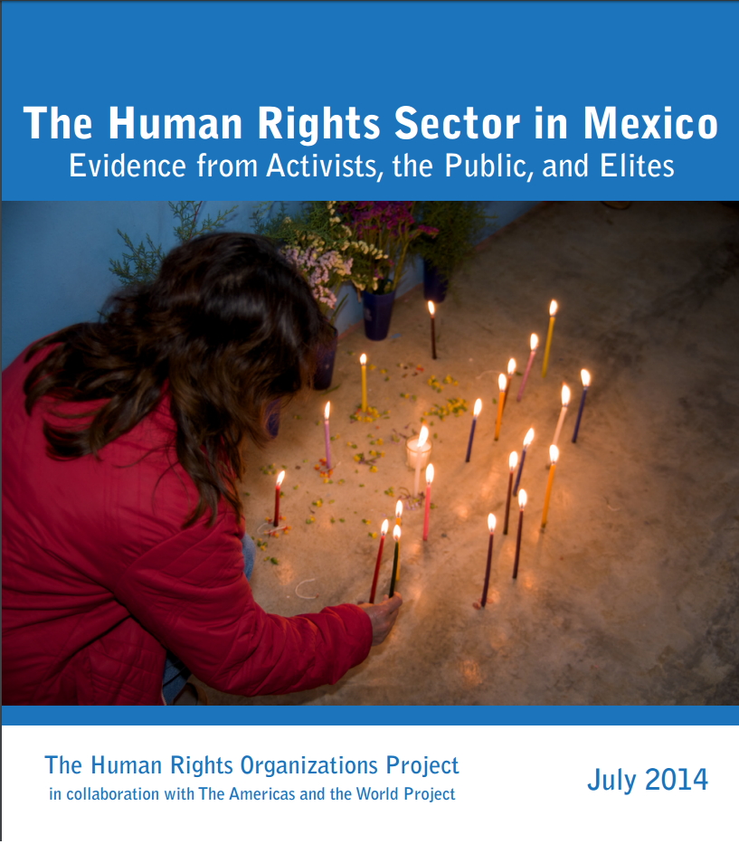 """The Human Rights Sector in Mexico,"" report from Mexico, the Americas, and the World/Human Rights Perceptions Polls (July 2014)"